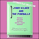 Jimmy Gilmer Jimmy Gilmer And The Fireballs: The Extended Play Collection
