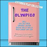 The Olympics The Olympics: The Extended Play Collection