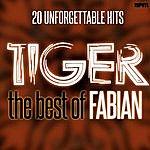 Fabian Tiger, The Best Of Fabian - 50 Unforgettable Hits