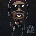 Juicy J One Of Those Nights