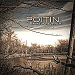 Poitin Banks Of Red River