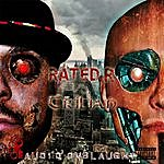Rated R Rated R Vs Trilian: Audio Onslaught