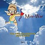 Greg Connor Mini War