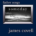 James Covell Father Songs