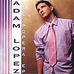 Adam Lopez The Popera E.P