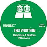 Fred Everything Brothers & Sisters / Legacy