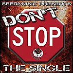 Living Proof Don't Stop (Seedmusic Presents)