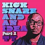 Ty Kick Snare & An Idea (Pt. 1)