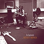 The Apartments Seven Songs (Radio Session)