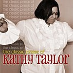 Kathy Taylor The Classic Praise Of Kathy Taylor
