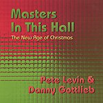 Pete Levin Masters In This Hall: The New Age Of Christmas