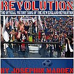 Josephin Revolution (The Official Victory Song Of The New England Revolution)
