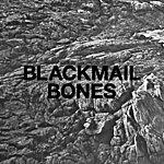 Blackmail Bones