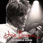Joe Brown The Ukulele Album