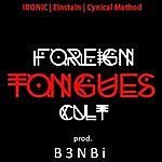 Ironic Foreign Tongues Cult