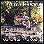 Karen Young Words On The Wind
