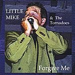 Little Mike Forgive Me