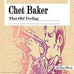 Chet Baker Chet Baker: That Old Feeling