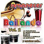 Varios Amanecer Bailando Vol.2
