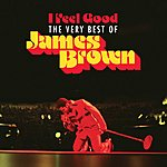 James Brown I Feel Good: The Very Best Of