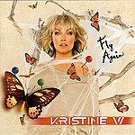 Kristine W Fly Again