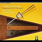"Alexander Rudin Beethoven: Symphonies Nos. 1 & 6, ""Pastorale"""