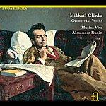 Alexander Rudin Glinka: Orchestral Works