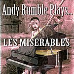 Andy Rumble Andy Rumble Plays Les Miserables