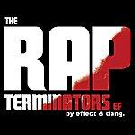 Effect The Rap Terminators Ep