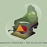 Rita Springer The Playlist