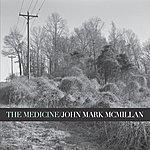 John Mark McMillan The Medicine