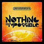 Planetshakers Nothing Is Impossible
