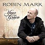 Robin Mark Year Of Grace