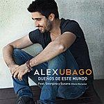 Alex Ubago Dueños De Este Mundo (Feat. Georgina Y Susana (Efecto Mariposa))