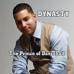 Dynasty The Prince Of Dancehall