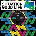 Situation Good Life