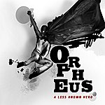 Orpheus A Less Known Hero