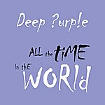 Deep Purple All The Time In The World