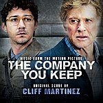 Cliff Martinez The Company You Keep