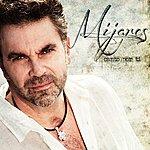 Mijares Canto Por Ti (Versión Deluxe)