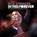 Rita Springer In This Forever
