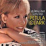 Petula Clark Les Beaux Jours: Sunny Days