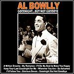 Al Bowlly Goodnight...But Not Goodbye