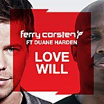Ferry Corsten Love Will