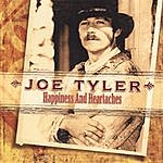 Joe Tyler Happiness And Heartaches