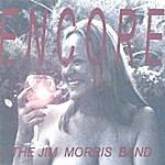 Jim Morris Encore