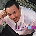 Julian Regreso A Ti
