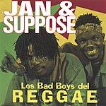 Jam & Suppose Los Bad Boys Del Reggae (Reggaeton)