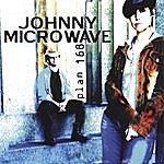 Johnny Microwave Plan 168