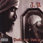 J.P. Peaks And Valleys